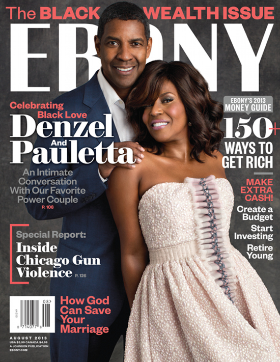 Denzel Pauletta Washington  Ebony August 2013